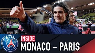 INSIDE - AS MONACO VS PARIS SAINT-GERMAIN with Cavani & Neymar Jr