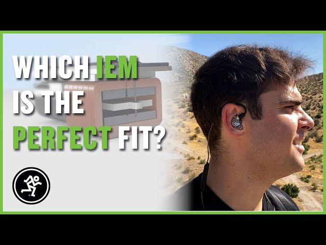 Which IEM Is The Perfect Fit? - Mackie MP Series