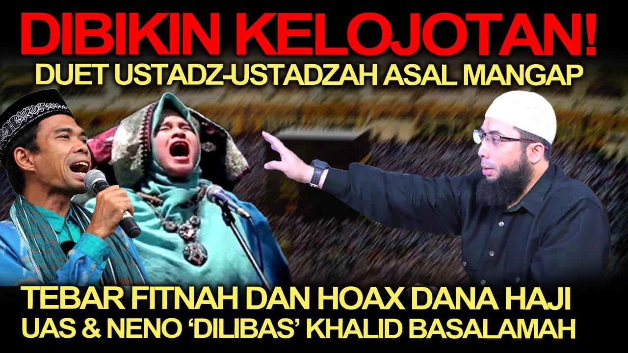Download Dibikin Kelojotan❗️Tebar Fitnah dan Hoax Dana Haji, UAS dan Neno 'Dilibas' Habis Khalid Basalamah❗️