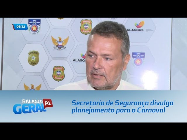 Secretaria de Segurança divulga planejamento para o Carnaval