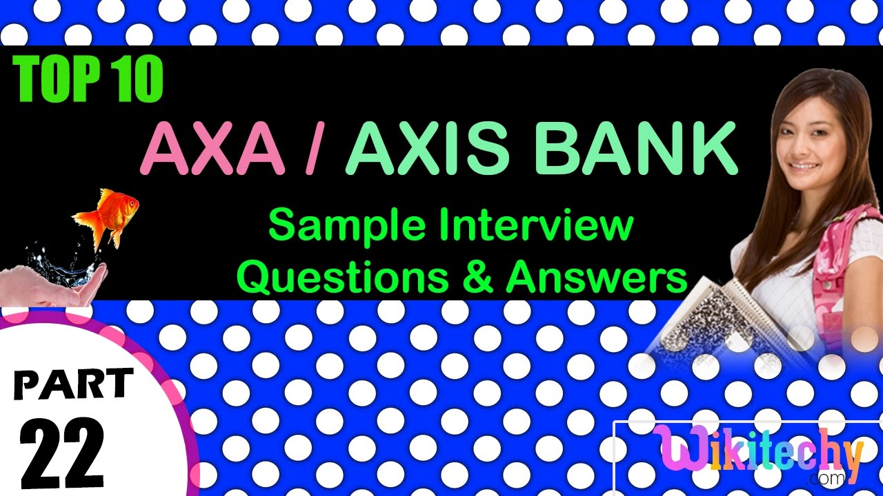 axis bank interview questions and answers pdf