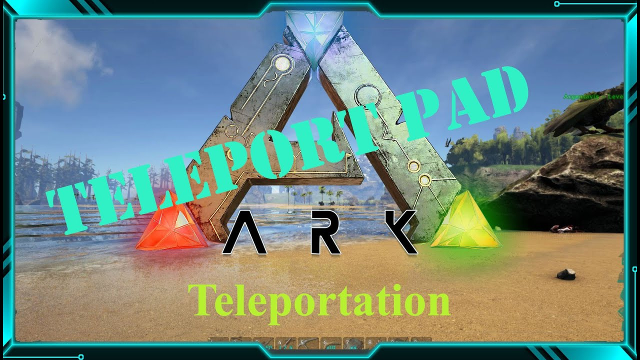 Teleport pad in ark teleportation youtube teleport pad in ark teleportation malvernweather Image collections