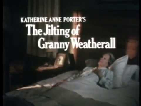 essay about the jilting of granny weatherall Essay|the jilting of granny weatherall by katherine anne porter (1930) she flicked her wrist neatly out of doctor harry's pudgy careful fingers and pulled the.