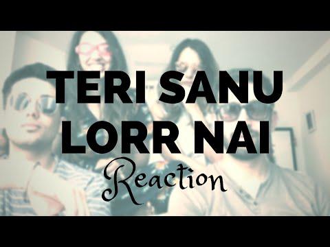 Teri Sanu Lorr Ni Reaction Video | Pavvan | Pav Dharia | Manav Sangha