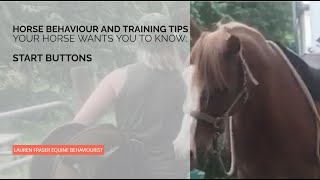 Start Button Behaviours: Giving Horses Control While Also Getting Results