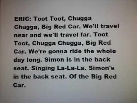 The Phoenix Center: Eric - Toot Toot, Chugga Chugga, Big Red Car [LYRICS]