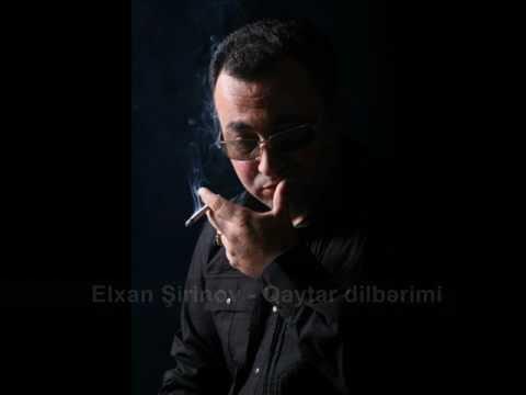 Elxan Şirinov - Qaytar dilbərimi