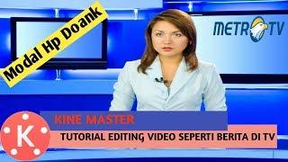 TUTORIAL || Editing Video Seperti Berita Di Tv(Modal Hp Doank) ||