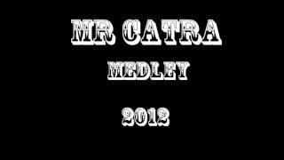 Baixar Mr Catra Medley 2012 Mama Eu