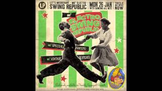 Swing Republic - How Ja Like To Love Me? (feat Dolly Dawn & Her Dawn Patrol) - [ AUDIO ONLY ]
