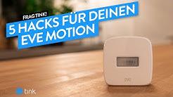 Mehr als nur Bewegung: Wir zeigen 5 Hacks für Deinen Eve Motion!