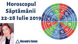 Horoscopul săptămânii~ 22-28 iulie 2019