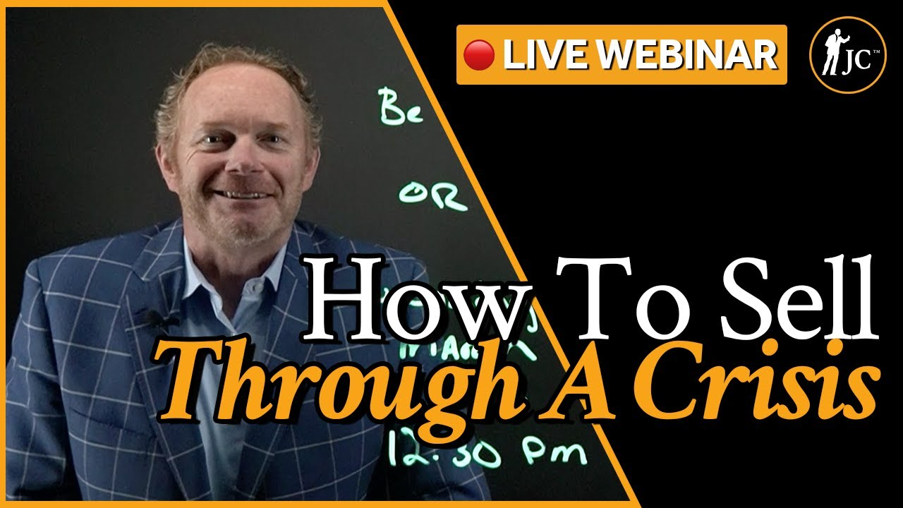 How To Sell Through The COVID-19 Crisis LIVE Webinar