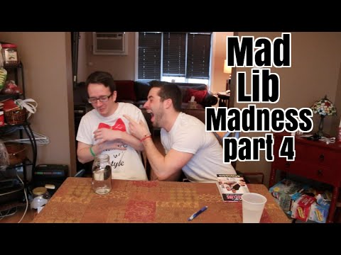 Mad Lib Madness Pt 4