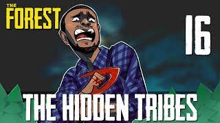[16] The Hidden Tribes (Let's Play The Forest w/ GaLm and FUBAR)
