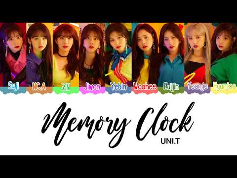 UNI.T (유니티) Memory Clock Color Coded Lyrics [HAN|ROM|ENG]