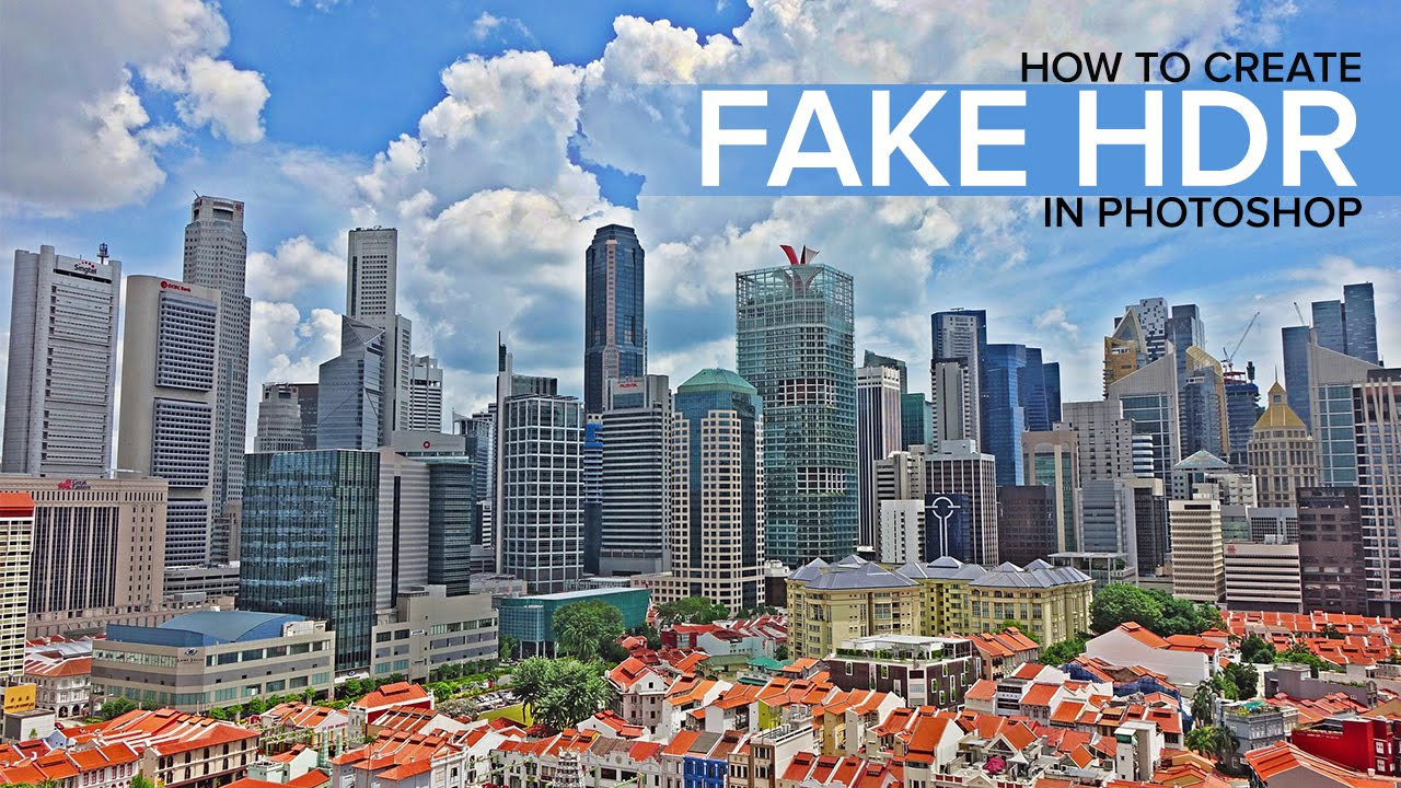 How To Create Fake HDR Effect In Photoshop