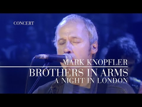 Mark Knopfler - Brothers In Arms (A Night In London | Official Live Video)