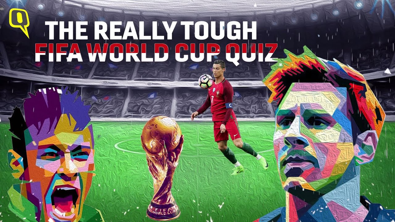 The Really Tough Fifa World Cup Quiz How Many Questions Can You