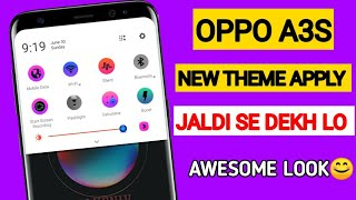 New Themes For Oppo A3S