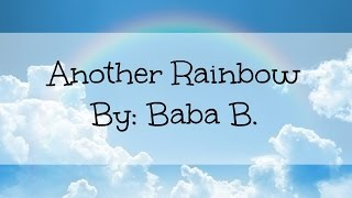 Another Rainbow - Baba B (Lyrics)