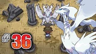 Let's Play Pokemon: White 2 - Part 36 - RESHIRAM