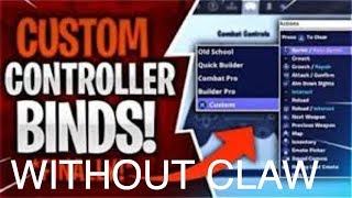 Best Fortnite Controller/Console Button Binds WITHOUT CLAW