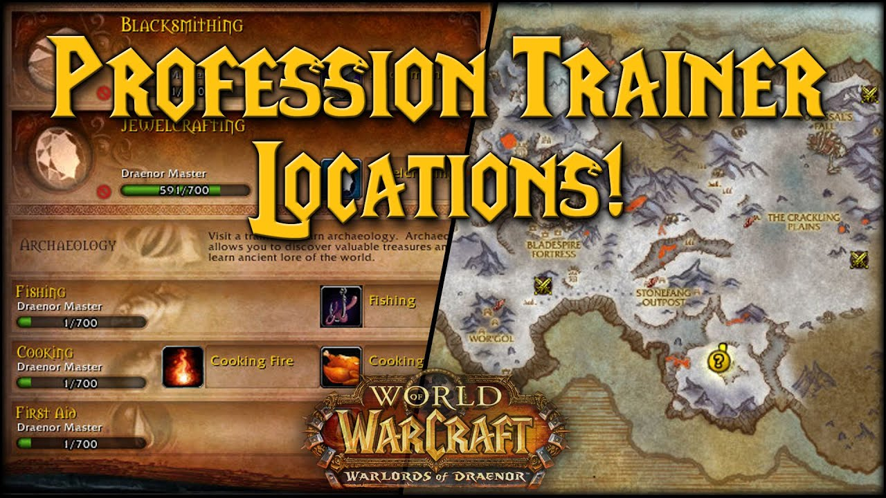 Warlords Profession Trainer Locations Youtube