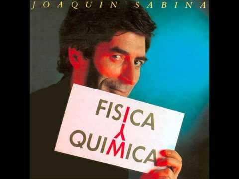 Pastillas para no soñar: Joaquín Sabina (Física y Química).