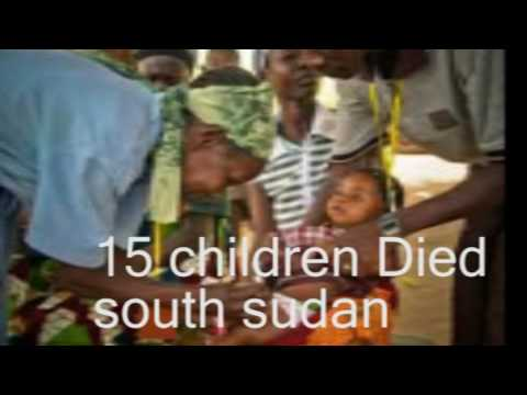 15 childern Died in south sudan measles vaccine campaign