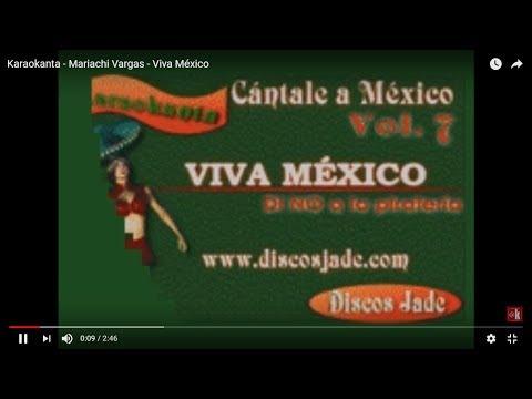 Karaokanta - Mariachi Vargas - Viva México