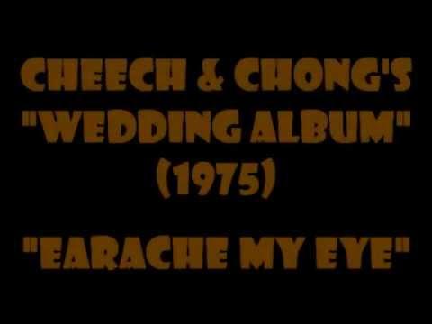 Cheech & Chong - Earache My Eye {full version-1974}