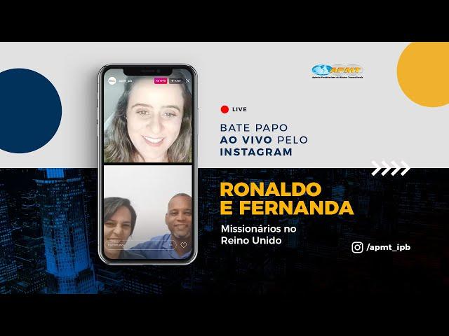 LIVE APMT com Ronaldo André e Fernanda | Missionários no Reino Unido