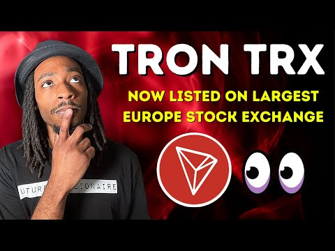 Tron (TRX) Coin: Now Listed on Europe's Largest Stock Exchange