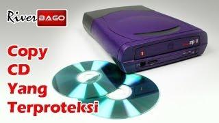 Cara Copy CD Musik atau Film Yang Terproteksi