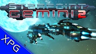 Starpoint Gemini 2 - Space sandbox with a plot? It even has mods!