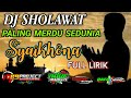 Dj Sholawat Paling Merdu Sedunia Syaikhona By  Project X Rouf Musik  Mp3 - Mp4 Download