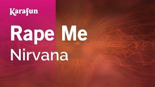 Karaoke Rape Me - Nirvana *