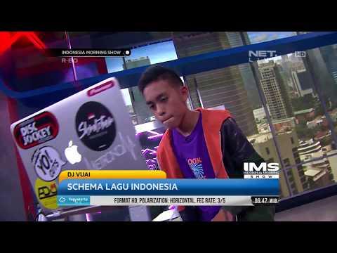 Performance DJ Vuai - Schema Lagu Indonesia
