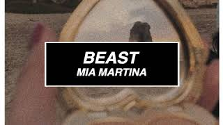 mia martina - beast (audio edit)