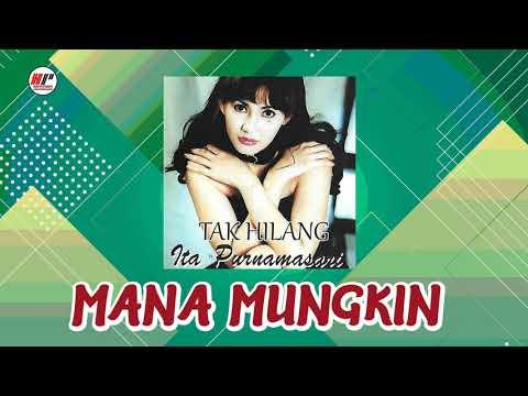 ita-purnamasari---mana-mungkin-(official-audio)