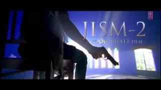 Maula - Jism 2 High Definition - HD - Full Song