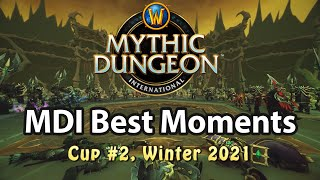 MDI Best Moments | Tips and Tricks | World of Warcraft, Winter 2021, Cup #2
