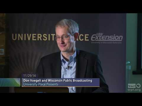 WPT University Place: Don Voegeli and Wisconsin Public Broadcasting
