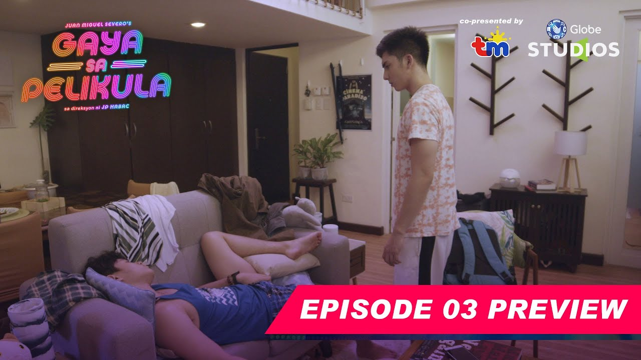 #GayaSaPelikula (Like In The Movies) Episode 03 Preview