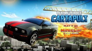 Burnin' Rubber Cartapult Game Walkthrough | Car Games