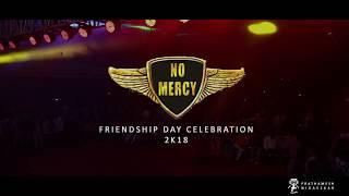No mercy Friendship day Celebration 2K18  kolhapur      Prathamesh nigavekar photography