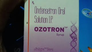 OZOTRON - Syrup | Use | Compostion | Doages | Side Effect | Full Hindi Reviews