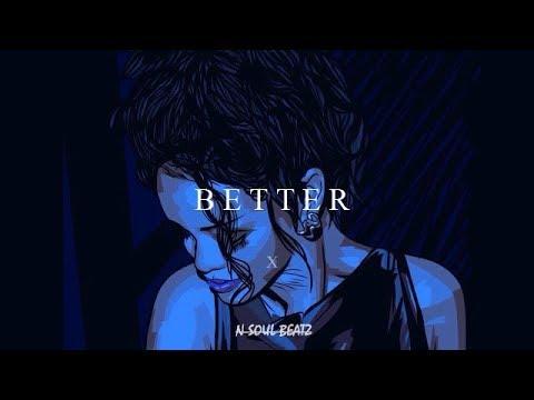 """Better"" – R&B/Hiphop Instrumental/Type beat New2019 (Prod.N-SOUL BEATZ)"