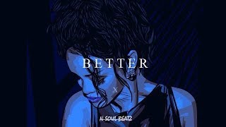 """Better"" - R&B/Hiphop Instrumental/Type beat New2018 (Prod.N-SOUL BEATZ)"